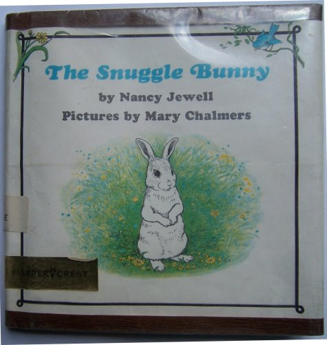 9780060228330: The Snuggle Bunny