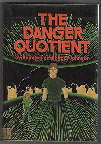 9780060228538: The Danger Quotient