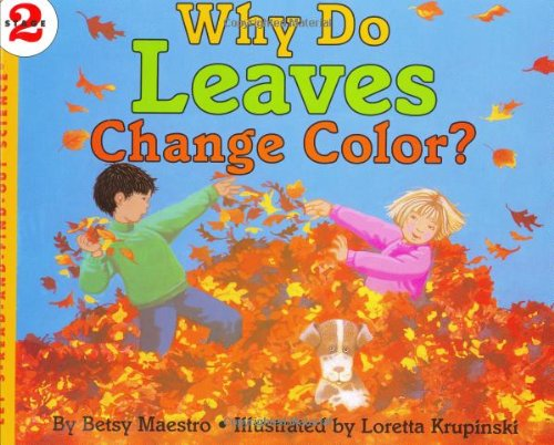 9780060228743: Why Do Leaves Change Color? (Let's Read-And-Find-Out Science)