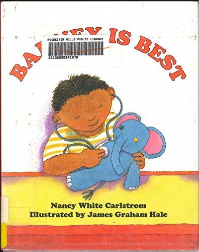 Barney Is Best: Nancy White Carlstrom