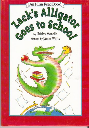 9780060228880: Zack's Alligator Goes to School (An I Can Read Book)