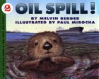 9780060229092: Oil Spill!: Let's Read-and-Find-out Science, Stage 2