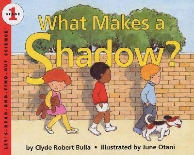 9780060229153: What Makes a Shadow (Let'S-Read-And-Find-Out Science, Stage 1)