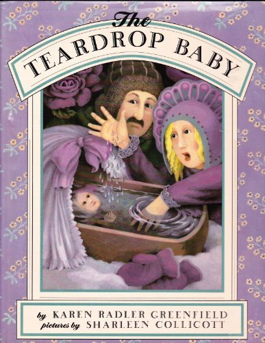 The Teardrop Baby: Greenfield, Karen Radler