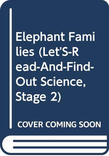 9780060229481: Elephant Families (Let'S-Read-And-Find-Out Science, Stage 2)