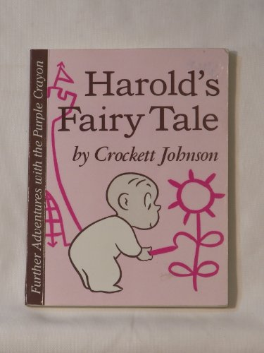 9780060229764: Harold's Fairy Tale: Further Adventures With the Purple Crayon