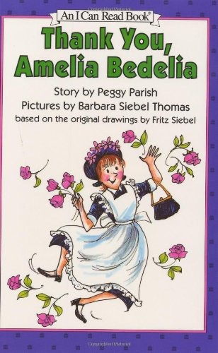 9780060229795: Thank You, Amelia Bedelia (I Can Read Level 2)