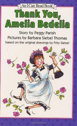 9780060229795: Thank You, Amelia Bedelia (An I Can Read Book)