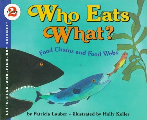 9780060229818: Who Eats What?: Food Chains and Food Webs