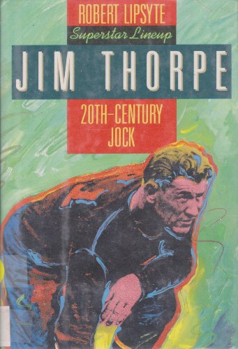 9780060229887: Jim Thorpe: 20Th-Century Jock (Superstar Lineup)