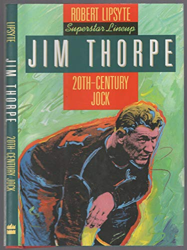 Jim Thorpe: 20Th-Century Jock (Superstar Lineup): Lipsyte, Robert
