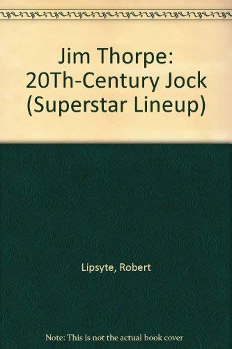 9780060229894: Jim Thorpe: 20Th-Century Jock (Superstar Lineup)