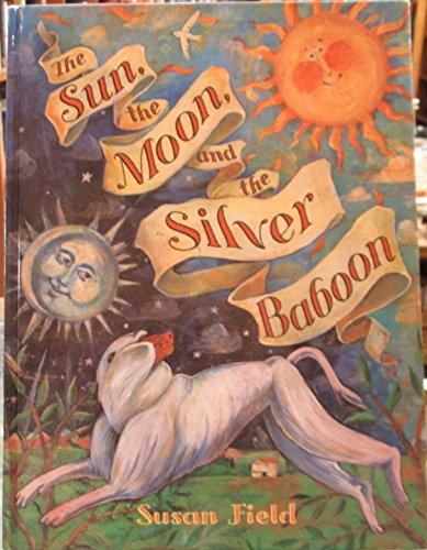 9780060229900: The Sun, the Moon, and the Silver Baboon