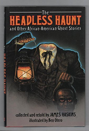 9780060229948: The Headless Haunt and Other African-American Ghost Stories