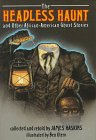 The Headless Haunt and Other African-American Ghost Stories: Haskins, James