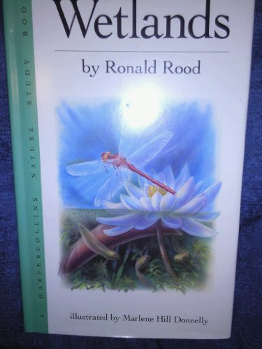 Wetlands (Harpercollins Nature Study Book): Rood, Ronald N.