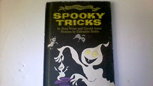 Spooky Tricks (An I Can Read Book) (0060230258) by Gerald Ames; Rose Wyler