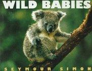 9780060230333: Wild Babies