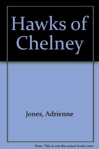 9780060230579: Hawks of Chelney