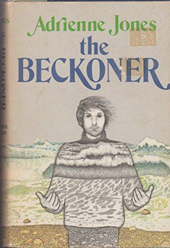 9780060230593: The Beckoner