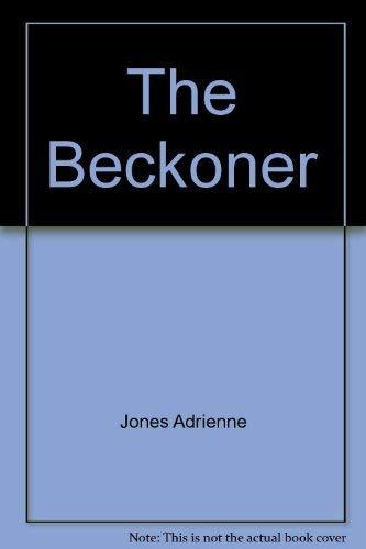 9780060230609: The Beckoner
