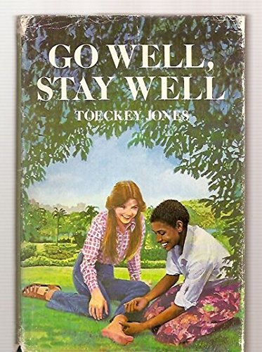 9780060230616: Go well, stay well