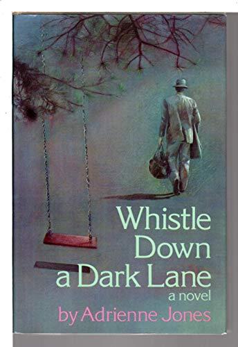 9780060230630: Whistle down a dark lane: A novel