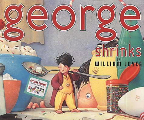 9780060230708: George Shrinks