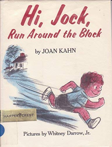 9780060230784: Hi, Jock, Run Around the Block