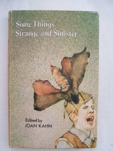 9780060230869: Some things strange and sinister