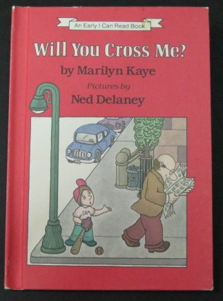 9780060231026: Will You Cross Me? (An Early I Can Read Book)