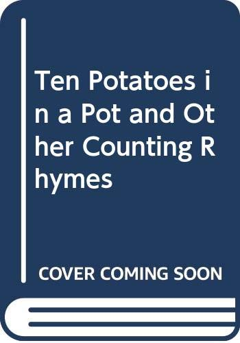 9780060231064: Ten Potatoes in a Pot and Other Counting Rhymes