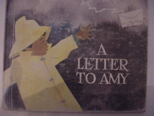 9780060231088: A Letter to Amy
