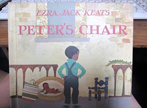 Peter's Chair [Jun 01, 1967] Keats, Ezra Jack: Keats, Ezra Jack