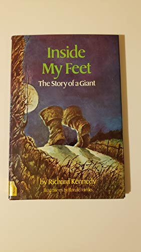 9780060231187: Inside My Feet: The Story of a Giant