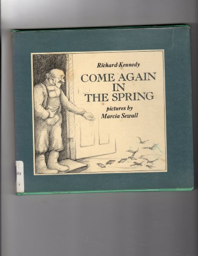 Come Again in the Spring: Kennedy, Richard