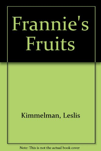 9780060231439: Frannie's Fruits
