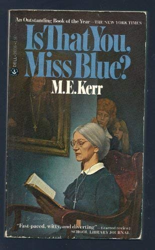 9780060231446: Is that you, Miss Blue?
