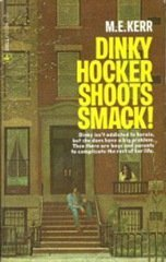 9780060231507: Dinky Hocker Shoots Smack