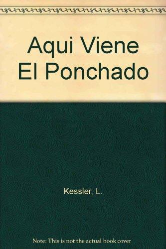 9780060231545: Aqui Viene El Ponchado (Spanish I Can Read Book Series)
