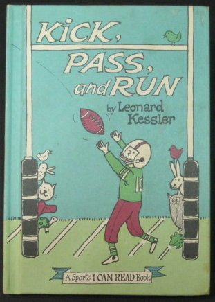 9780060231590: Kick, Pass, and Run