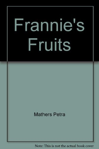Frannie's Fruits: Kimmelman, Leslie