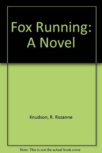9780060232115: Fox Running: A Novel
