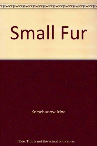 9780060232481: Small Fur