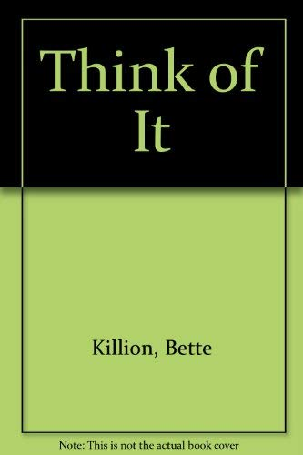 Think of It: Bette Killion