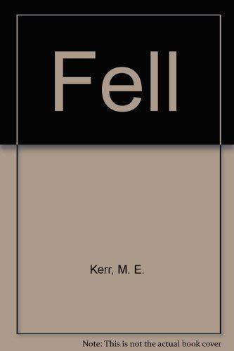 9780060232672: Fell