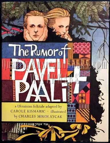 9780060232771: The rumor of Pavel & Paali: A Ukrainian folktale