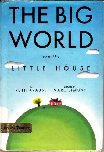 9780060233211: Big World and the Little House