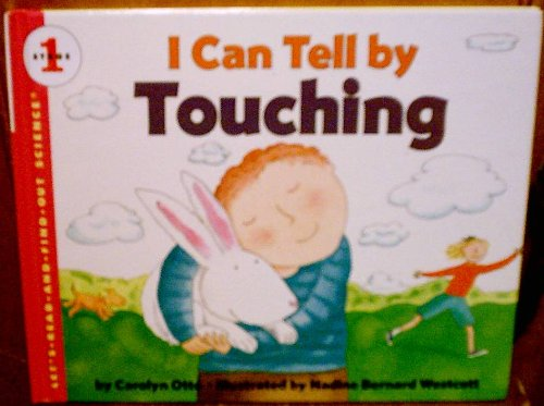 9780060233242: I Can Tell by Touching (Let's-Read-and-Find-Out Science Books)