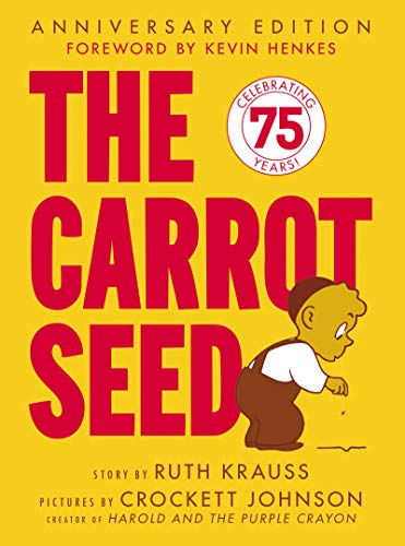 9780060233501: The Carrot Seed 60th Anniversary Edition